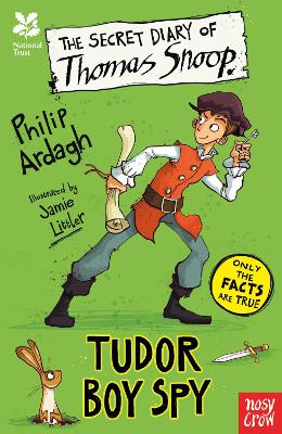 Cover for The Secret Diary of Thomas Snoop, Tudor Boy Spy by Philip Ardagh