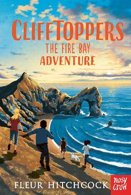 Cover for Clifftoppers: The Fire Bay Adventure by Fleur Hitchcock