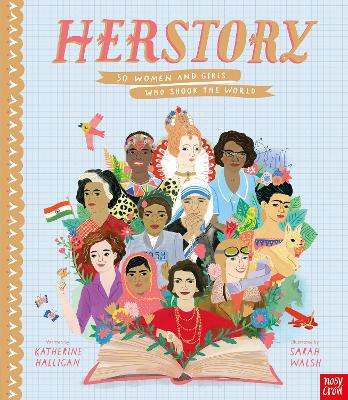 Cover for HerStory: 50 Women and Girls Who Shook the World by Katherine Halligan