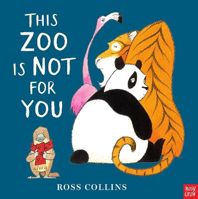 Cover for This Zoo is Not for You by Ross Collins