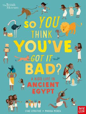 Cover for A Kid's Life in Ancient Egypt by Chae Strathie