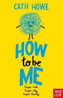 How to be Me by Cath Howe Book Cover