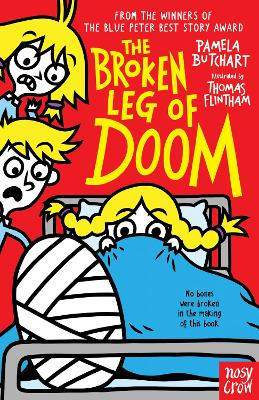 Cover for The Broken Leg of Doom by Pamela Butchart