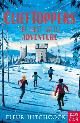 Cover for Clifftoppers: The Frost Castle Adventure by Fleur Hitchcock