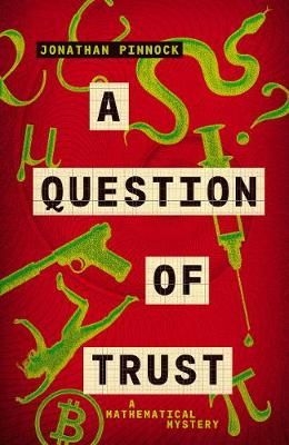 Cover for A Question of Trust by Jonathan Pinnock