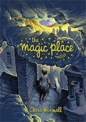 Cover for The Magic Place by Chris Wormell