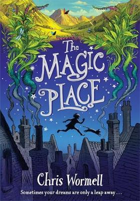 The Magic Place by Chris Wormell Book Cover