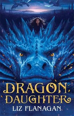 Cover for Dragon Daughter by Liz Flanagan