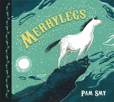 Cover for Merrylegs by Pam Smy