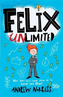 Cover for Felix Unlimited by Andrew Norriss