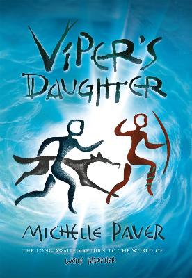 Cover for Viper's Daughter by Michelle Paver