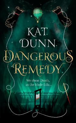 Dangerous Remedy by Kat Dunn Book Cover