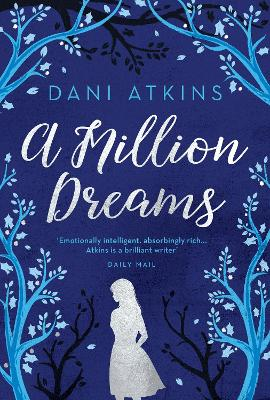 Cover for A Million Dreams by Dani Atkins