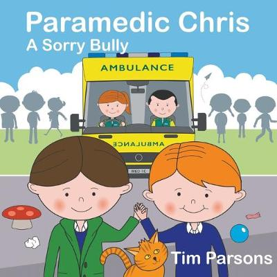 Paramedic Chris: A Sorry Bully
