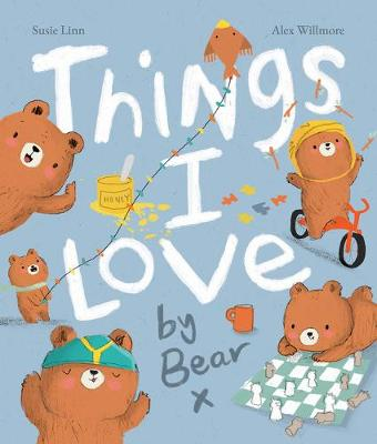 Things I Love by Bear by Susie Linn (9781789585773/Paperback ...
