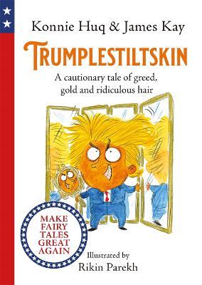Book Cover for Trumplestiltskin by Konnie Huq, James Kay