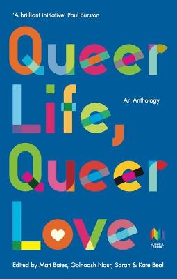 Queer Life. Queer Love An anthology