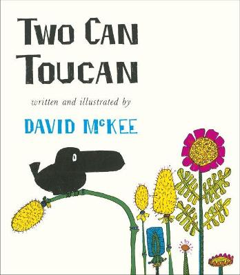Cover for Two Can Toucan by David McKee