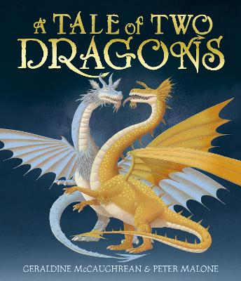 Cover for A Tale of Two Dragons by Geraldine McCaughrean