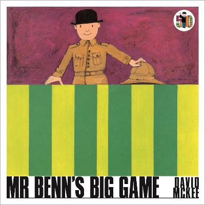 Cover for Mr Benn's Big Game  by David McKee