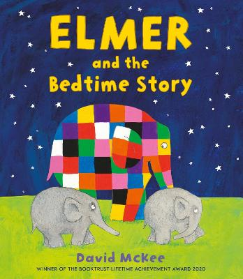 Cover for Elmer and the Bedtime Story by David McKee