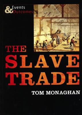 The Slave Trade Events and Outcomes