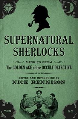 Cover for Supernatural Sherlocks by Nick Rennison