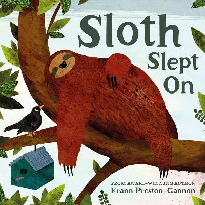 Cover for Sloth Slept on by Frann Preston-Gannon