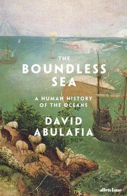 Cover for The Boundless Sea  by David Abulafia