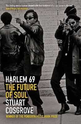Cover for Harlem 69: The Future of Soul by Stuart Cosgrove