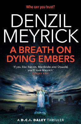 Cover for A Breath on Dying Embers by Denzil Meyrick