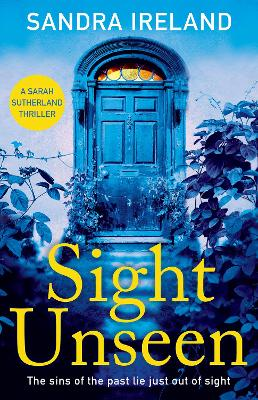 Cover for Sight Unseen  by Sandra Ireland