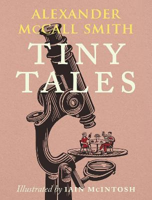 Cover for Tiny Tales by Alexander McCall Smith