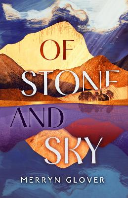 Of Stone and Sky