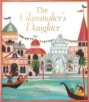 Cover for The Glassmaker's Daughter by Dianne Hofmeyr