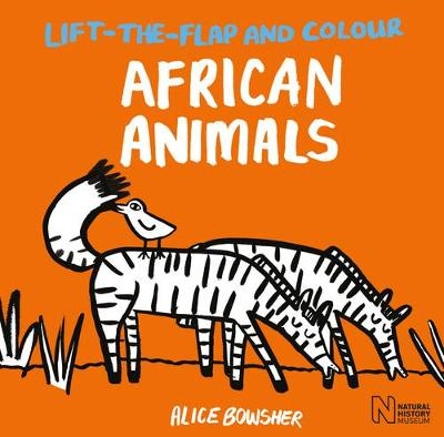 Cover for Lift-the-Flap and Colour African Animals by Natural History Museum