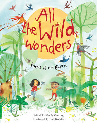 Cover for All the Wild Wonders by Wendy Cooling