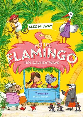 Cover for Hotel Flamingo: Holiday Heatwave by Alex Milway