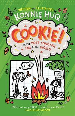 Cover for Cookie and the Most Annoying Girl in the World  by Konnie Huq