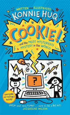 Cookie and the Most Mysterious Mystery in the World
