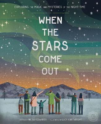 Cover for When the Stars Come Out by Nicola Edwards