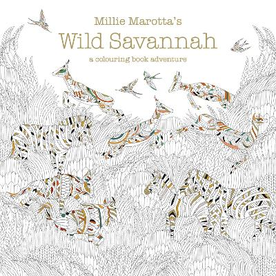 Cover for Millie Marotta's Wild Savannah a colouring book adventure by Millie Marotta
