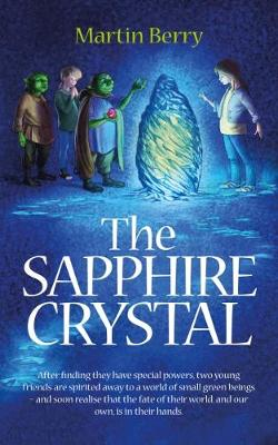 Cover for The Sapphire Crystal by Martin Berry