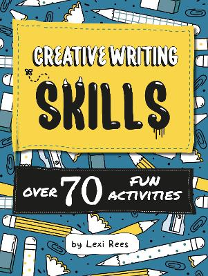 Cover for Creative Writing Skills by Lexi Rees