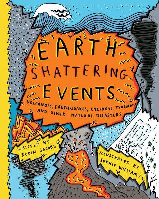 Earthshattering Events! The Science Behind Natural Disasters