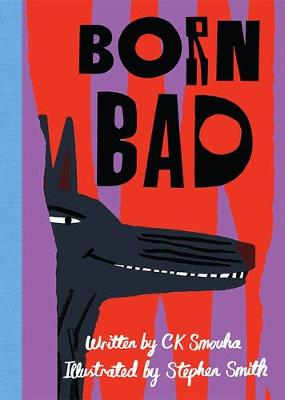Cover for Born Bad by C K Smouha