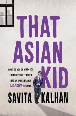 Cover for That Asian Kid by Savita Kalhan