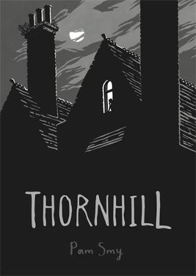 Cover for Thornhill by Pam Smy