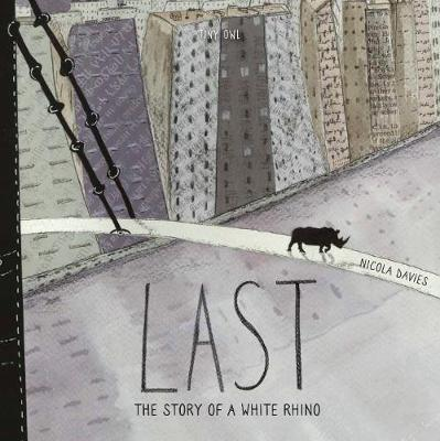 Cover for Last by Nicola Davies