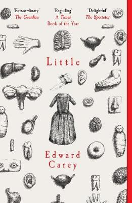 Cover for Little by Edward Carey
